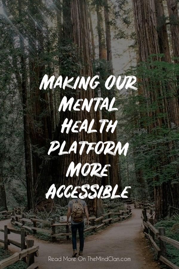 Making Our Mental Health Platform More Accessible | TheMindClan.com